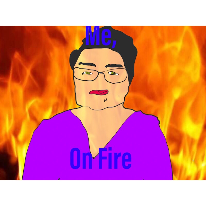 Drawing of me with fire in the background